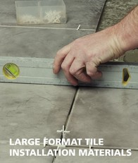 Large Format Tile Installation Materials